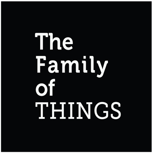 The Family of Things